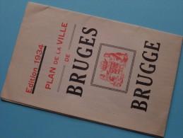 PLAN De La Ville De BRUGES - BRUGGE Edition 1934 ( Gevouwen / Plier 11 X 17,5 Cm. / Zie Foto´s Voor Detail ) ! - Dépliants Touristiques