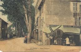 C P A  - LA  GARDE  Place  VOltaire Epicerie - La Garde