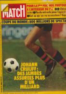 Paris MATCH : Johann CRUIFF - Coupe Du Monde 1974 - Hobbies & Collections
