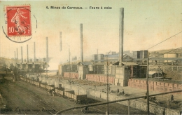 CARMAUX MINES FOURS A COKE   EDITION  CAHUZAC TOILEE COULEUR - Carmaux