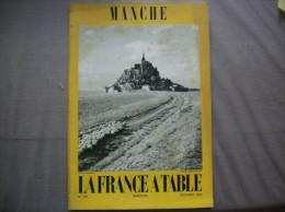 MANCHE  LA FRANCE A TABLE N° 105 DECEMBRE 1963 - Normandie