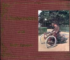 L'automobile A La Belle Epoque Par Jehanno Ed La Chaumiere Relie Tbe Magnifique - Auto