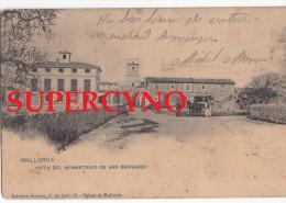 ESPAGNE SSN° MALLORCA VISTA DEL MONASTERIO SAN BERNARDO - Unclassified