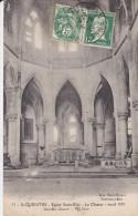 02-----SAINT-QUENTIN---église Saint-eloi--le Choeur--avril 1919---voir 2 Scans - Saint Quentin