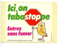 Auto-Collant  - Ici On Tabastoppe Entrez Sans Fumer - Documents