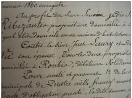 1860 Nevian  (Aude) Hypothèque Au Profit De Séverin Ribezauter Contre Le Sieur Just Saury - Manuscrits