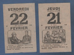 2 FEUILLETS DE CALENDRIER HUMORISTIQUE ANCIEN ( 1918 ? ) JEUDI 21 ET VENDREDI 22 FEVRIER - Calendarios