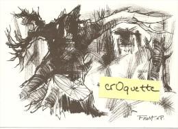 """BERNARD CLAVEL / CARTE SIGNEE De J.B. FOURT Pour """"LES FRUITS DE L'HIVER"""" - Autographes"""