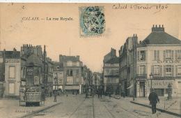 CALAIS - La Rue Royale (vespasiennes ) - Calais