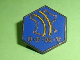 Pin's / Associations : U.F.M.V     TB1(4a) - Verenigingen