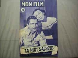 MON FILM N°233 DU 7 FEVRIER 1951 LUDMILA TCHERINA ET GERARD LANDRY DANS LA NUIT S'ACHEVE - Cinema