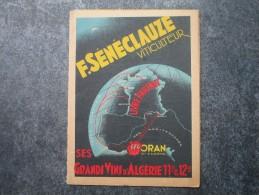 F. SENECLAUZE Viticulteur à ORAN - Grands Vins D'Algérie 11° & 12°  Tarif 1932 - Factures