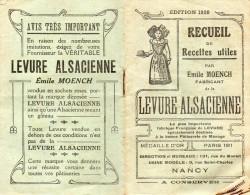 Livret (7.5 X 12)  RECUEIL DE RECETTES UTILES  Par Emile MOENCH Fabricant De La LEVURE ALSACIENNE - 1920 - Gastronomie
