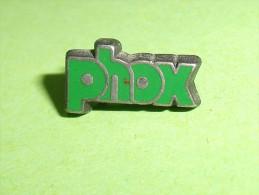 Pin's / Autres / Divers : Phox    TB1(4a) - Badges