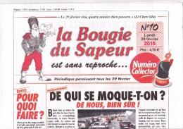 La Bougie Du Sapeur - N° 10 Du 29 Février 2016 Avec Supplément La Bougie Du Sapeur Collector - Journal Neuf - Other