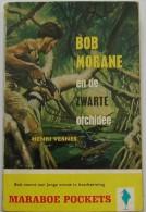 BOB MORANE EN DE ZWARTE ORCHIDEE / HENRI VERNES / MARABOE POCKETS GELE REEKS  G40 - Boeken, Tijdschriften, Stripverhalen