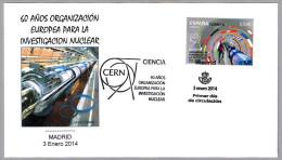 60 Años CERN (Organizacion Europea Investigacion Nuclear) - 60 Years CERN. SPD/FDC Madrid 2014 - Atomo