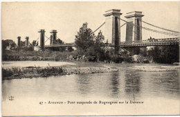 AVIGNON  -  Pont Suspendu De ROGNONAS Sur La Durance  ..   (86043) - Non Classificati