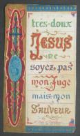 IMAGE PIEUSE TURGIS (chromo Fin XIXème) TRES DOUX JESUS SOYEZ PAS MON JUGE MAIS MON SAUVEUR /  SANTINO - Andachtsbilder