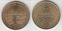 **** 37 - CHATEAU DE VILLANDRY - VAL DE LOIRE 2000 - MONNAIE DE PARIS **** EN ACHAT IMMEDIAT !!! - Monnaie De Paris