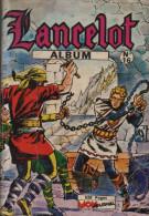 LANCELOT ALBUM  N° 16 ( 61 62 63 64 ) BE MON JOURNAL 02-1967 - Mon Journal