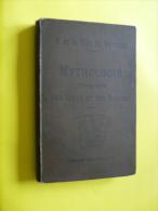 MYTHOLOGIE ÉLEMENTAIRE DES GRECS & DES ROMAINS   De H.DE LA VILLE DE MIRMONT    , HACHETTE 1897 - Geschiedenis