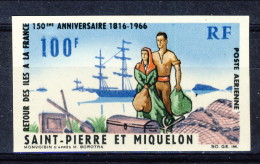 S. Pierre Et Miquelon PA 1966 N. 36 Fr 100  Ritorno Delle Isole Alla Francia MNH GO NON DENTELLATO Catalogo € 48 - Posta Aerea