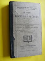 LE  JARDIN DES RACINES GRECS  Par LANCELOT , E.BELIN 1XXX - History