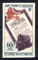 S. Pierre Et Miquelon Posta Aerea 1966 N. 37 Fr 60  Centenario Giornale Ufficiale MNH GO NON DENTELLATO Catalogo € 36 - Posta Aerea