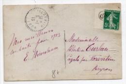"""1913 - CP Avec TP SEMEUSE OBLITERE """"OR"""" Pour FLORENTIN (AVEYRON) - OBLITERATION DE FORTUNE - Marcophilie (Lettres)"""