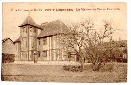 Cpa    Environs De Rouen  Petit Couronne  La Maison De Pierre Corneille    TBE - France