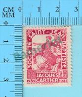 Canada - Vignette Erinnophilie - Jacques Cartier 1535-1935, Par Société Saint-Jean Baptiste - 2 Scans - Erinnophilie