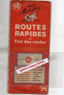 MICHELIN- CARTE RAPIDES ET ETAT DES ROUTES- PRINTEMPS 1936- N° 96 - Cartes Routières