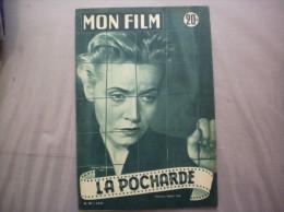 MON FILM N°367 DU 2-9-53 MONIQUE MELINAND DANS LA POCHARDE - Cinema