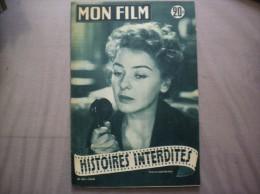 MON FILM N°363 DU 5-8-53 ELEONORA ROSSI-DRAGO DANS HISTOIRES INTERDITES - Kino