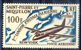 S. Pierre Et Miquelon Posta Aerea 1964 N. 31 Fr 100 Primo Volo St. Pierre-New York MLH Catalogo € 17 - Posta Aerea