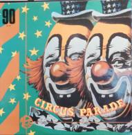 Vinyle 33t. 30cm LP Illustrations Sonores *circus Parade* - Dischi In Vinile