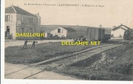 70 // LAVONCOURT, L'hotel Et La Gare // La Haute Saone Pittoresque - Sonstige Gemeinden