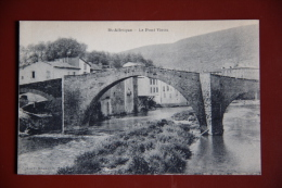 SAINT AFFRIQUE - Le Pont Vieux - Saint Affrique