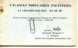 CARNET DE 6 CPA - VACANCES POPULAIRES ENFANTINES - LA COUARDE SUR MER - ILE DE RE -17- - Ile De Ré
