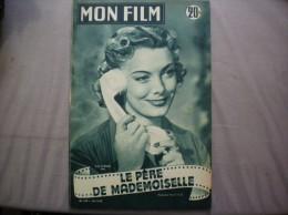 MON FILM N° 379 DU 25-11-53 SUZY CARRIER DANS LE PERE DE MADEMOISELLE - Kino