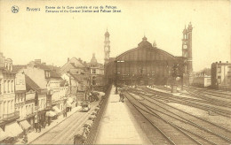 ANVERS - ENTREE DE LA GARE CENTRALE ET RUE DU PELICAN (ref 9566) - Belgique