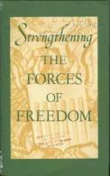 Strengthening The Forces Of Freedom: Selected Speeches And Statements Of Secretary Of State Acheson. - Books, Magazines, Comics