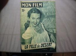 MON FILM N°247 DU 16 MAI 1951 VIRGINIA MAYO DANS LA FILLE DU DESERT - Kino
