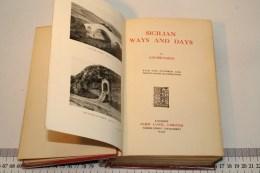 MONTEDORO: SICILIAN WAYS AND DAYS LOUISE HAMILTON CAICO 1910 LONDON PAG.279 - Livres, BD, Revues