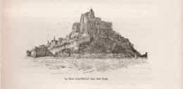 1890 - Gravure Sur Bois - Le Mont-Saint-Michel (Manche) - Face Côté Nord - FRANCO DE PORT - Schiffe