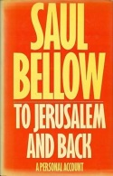 To Jerusalem And Back: A Personal Account By Saul Bellow (ISBN 9780436039515) - Literary