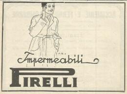 IMPERMEABILI PIRELLI 1921 PUBBLICITA´ RITAGLIATA DA RIVISTA - Publicités