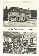 Cp, Suisse, St-Cergue, Hôtel Le Point Du Jour - VD Vaud