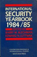 International Security Yearbook 1984-1985 By Barry M. Blechman (Editor), Edward N. Luttwak (Editor) ISBN 9780813302072 - Books, Magazines, Comics